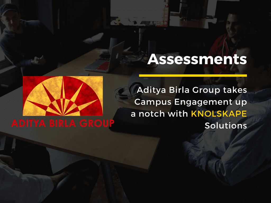 Aditya Birla Group takes Campus Engagement up a notch with KNOLSKAPE solutions