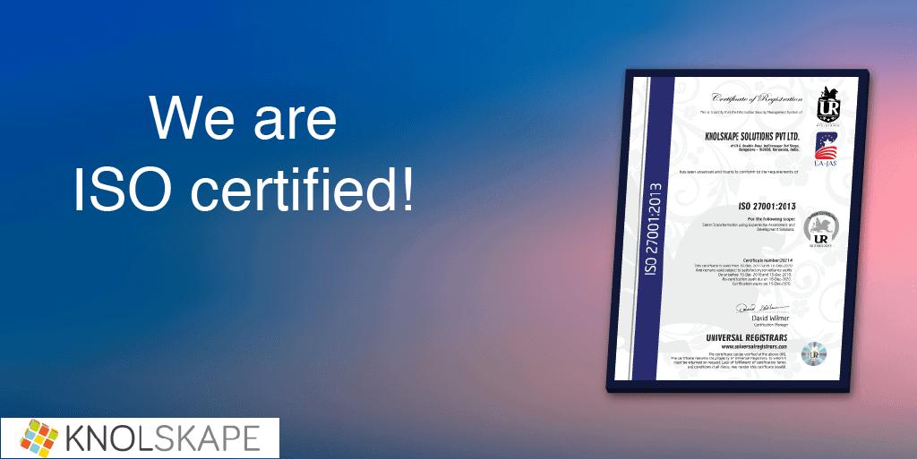 KNOLSKAPE Proudly Announces Obtaining the ISO 27001:2013 Certification