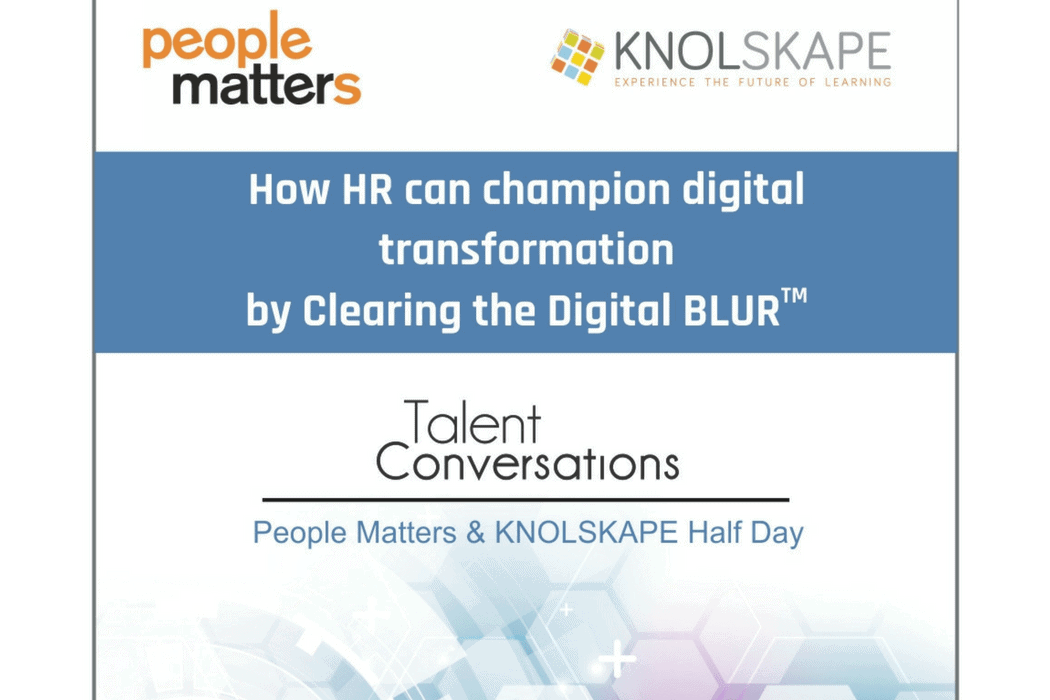 [Workshop] How HR can champion digital transformation by Clearing the Digital BLUR™