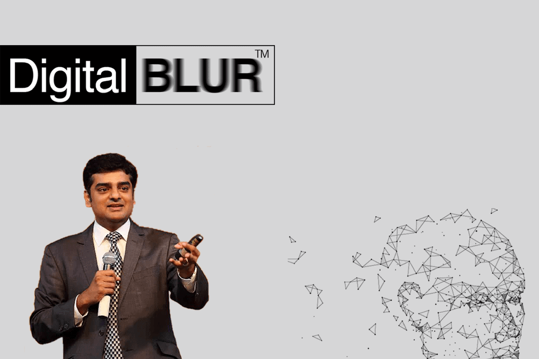 Rajiv Jayaraman decodes the Digital BLUR™ in an interview with ETCIO.com