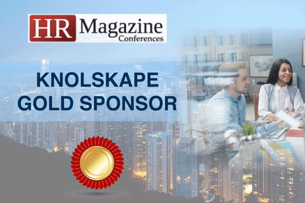 KNOLSKAPE is proud Gold sponsor for HR Magazine Conference