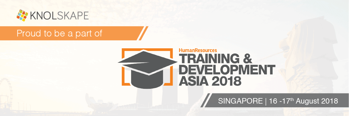 KNOLSKAPE proud to be a part of Training and Development Asia 2018 - Singapore