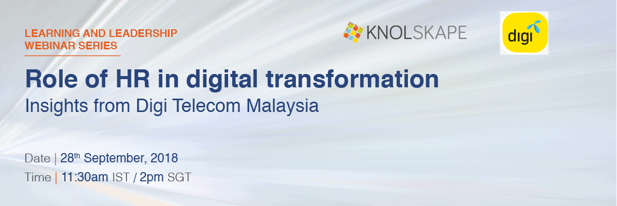 Role of HR in digital transformation - insights from Digi Telecom Malaysia