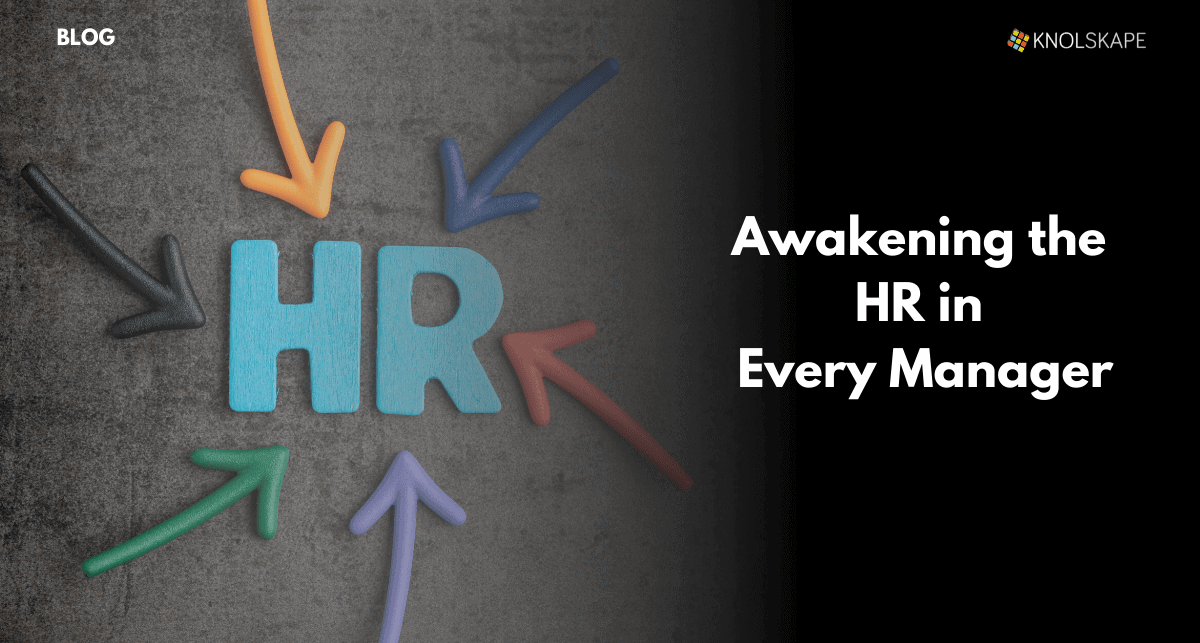 Awakening the HR in Every Manager