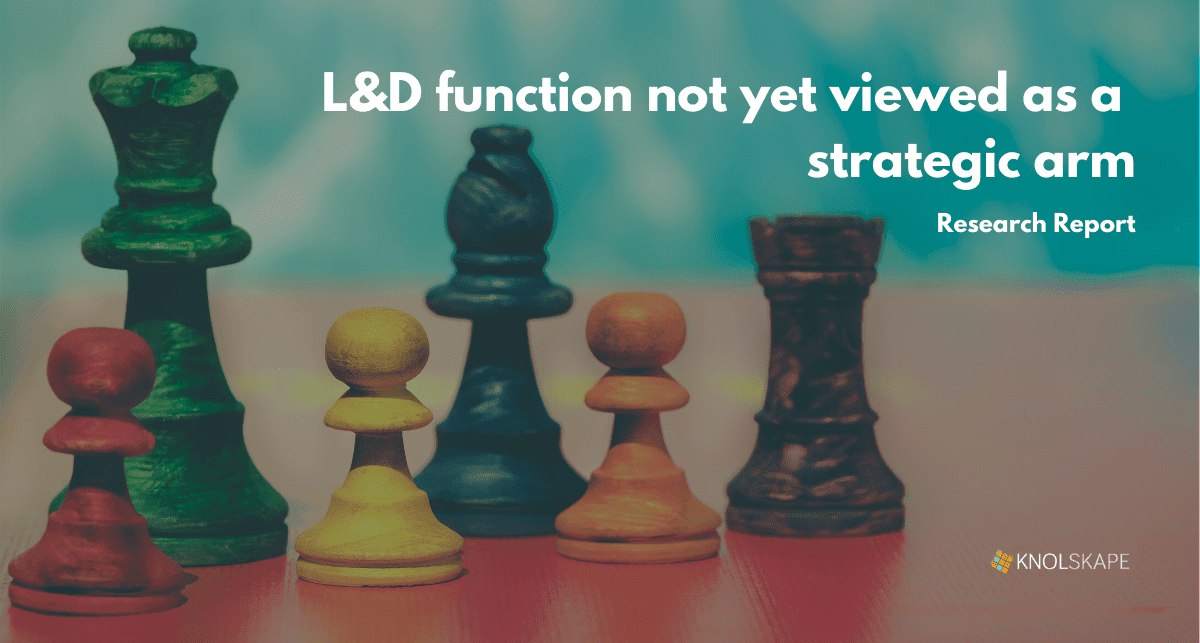 L&D function not yet viewed as a strategic arm: Report