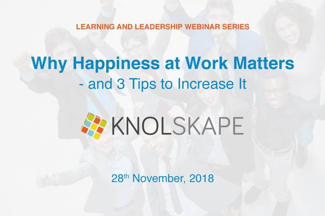 Webinar – Why happiness at work matters—and 3 tips to increase it