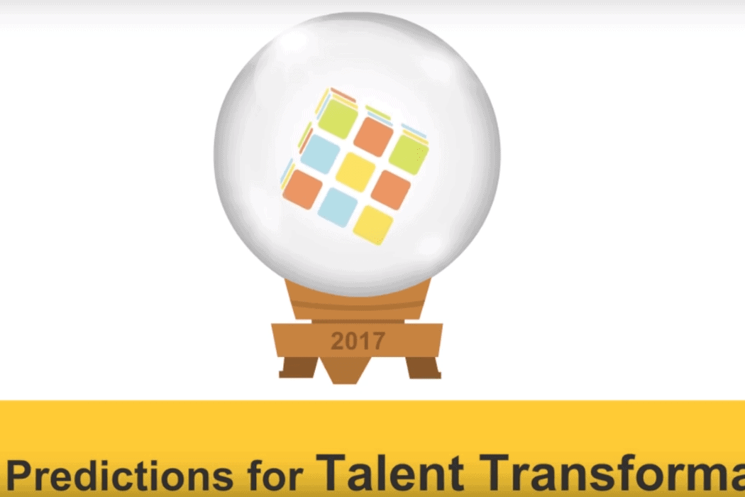 Talent Transformation predictions 2017