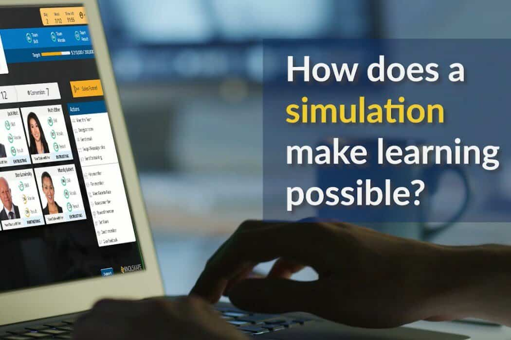 How simulations create deep, meaningful impact on learner behavior