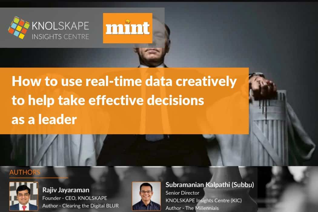 How to use real-time data creatively to help take effective decisions as a leader