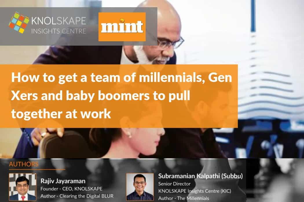 How to get a team of millennials, Gen Xers and baby boomers to pull together at work