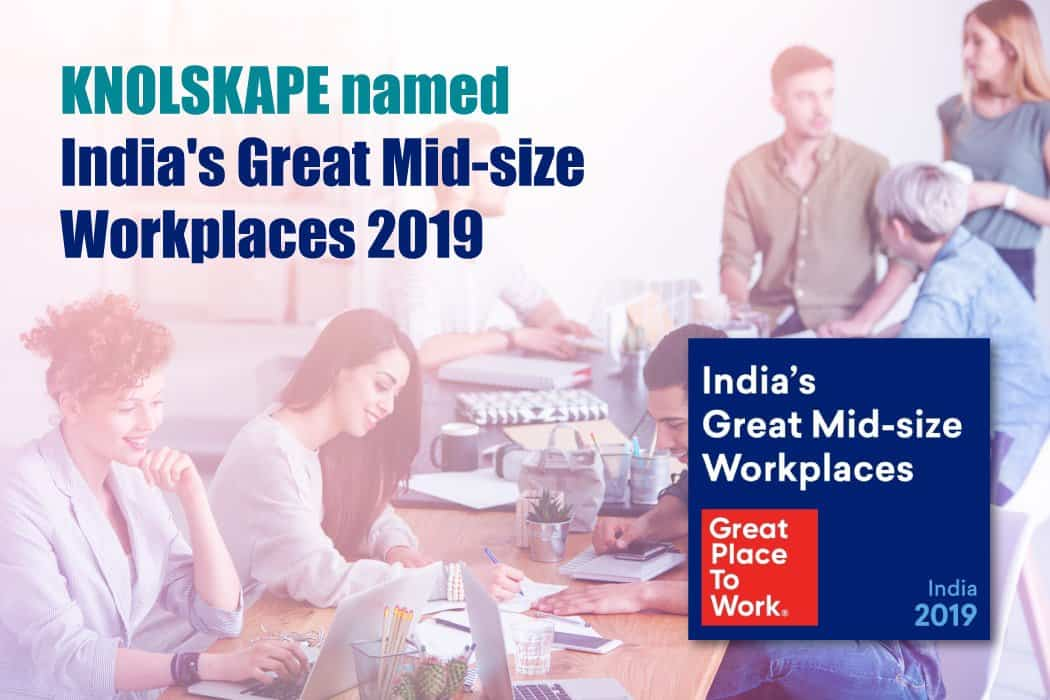 KNOLSKAPE Certified as One of the 2019 India's Best Mid-size Workplaces by Great Place to Work®