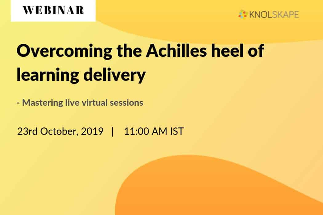 Webinar Recording – Overcoming the Achilles heel of learning delivery