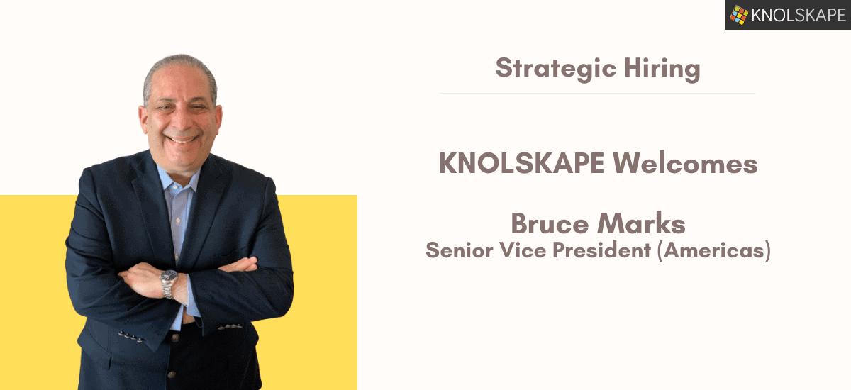 KNOLSKAPE welcomes Bruce Marks as Senior Vice President (Americas)