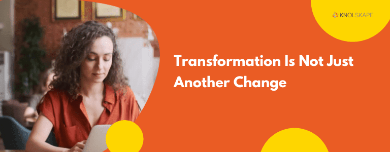 transformation is not just another change blog page banner